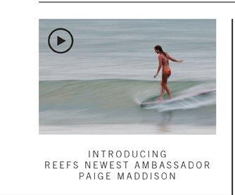 Introducing Reefs Newest Ambassador paig Maddison