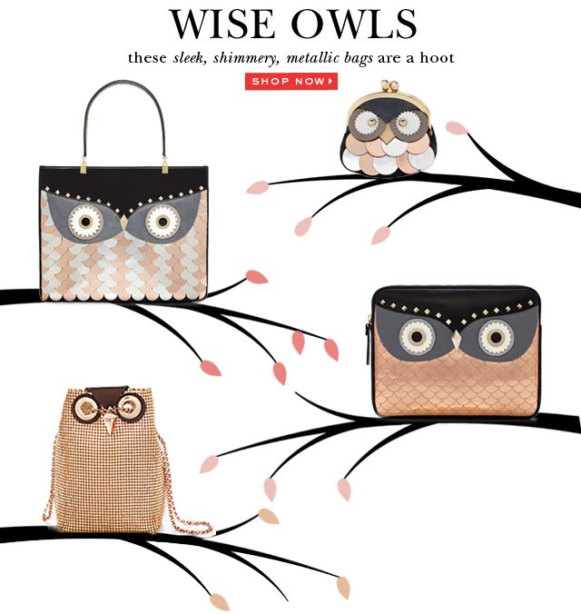 wise owls these sleek, shimmery, metallic bags are a hoot. shop now.