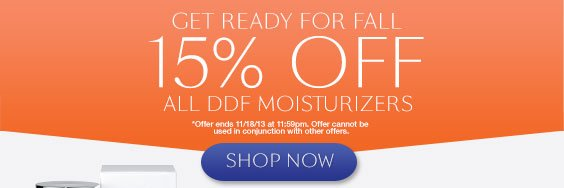 Get Ready for Fall. 15% off all DDF moisturizers.