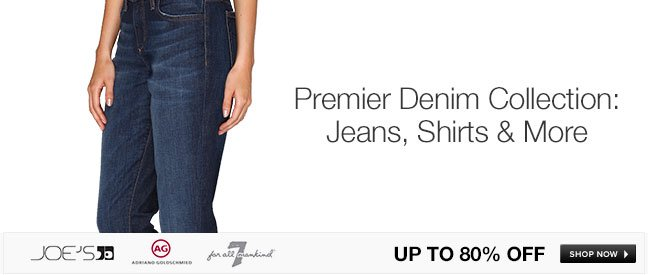Premier Denim Collection: Jeans, Shirts and More