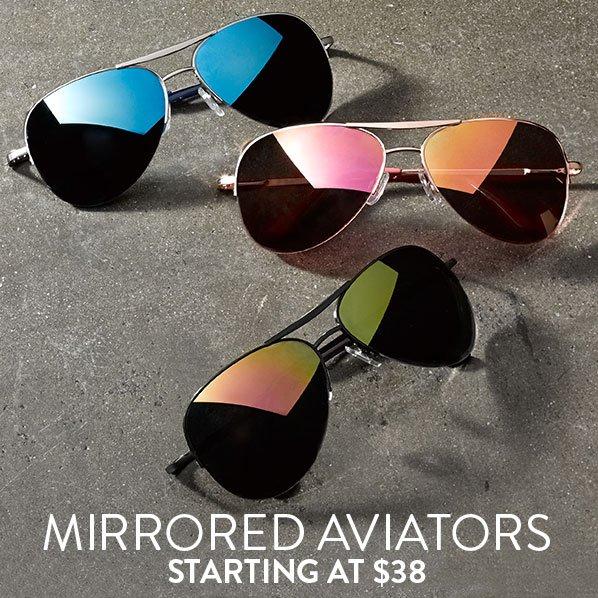 MIRRORED AVIATORS - STARTING AT $38