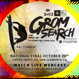 GromSearch National Final October 26th - Upper Trestles, San Clemente, Ca. - Watch Live Webcast - ripcurl.com/gromsearch