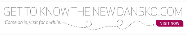 Get to know the new dansko.com. Come on in, visit for a while.