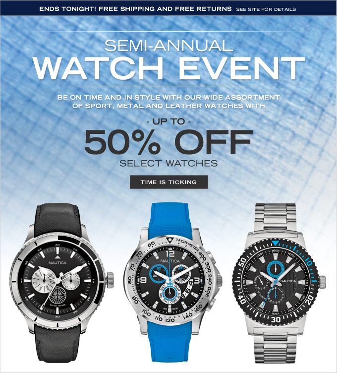NAUTICA Semi-Annual Watch Event Continues