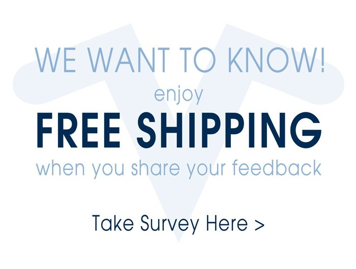 Take Our Survey to Get Free Shipping!