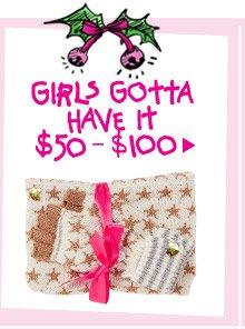 Shop Girls Gotta Have It! $50-$100