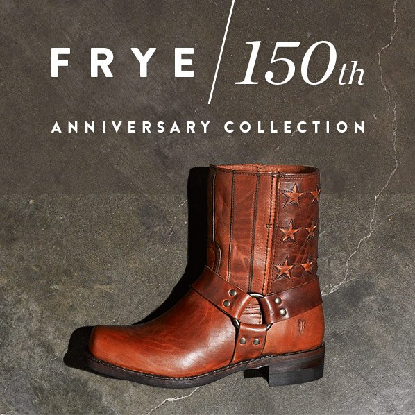 FRYE / 150TH ANNIVERSARY COLLECTION