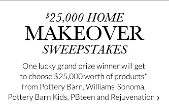 $25,000 HOME MAKEOVER SWEEPSTAKES