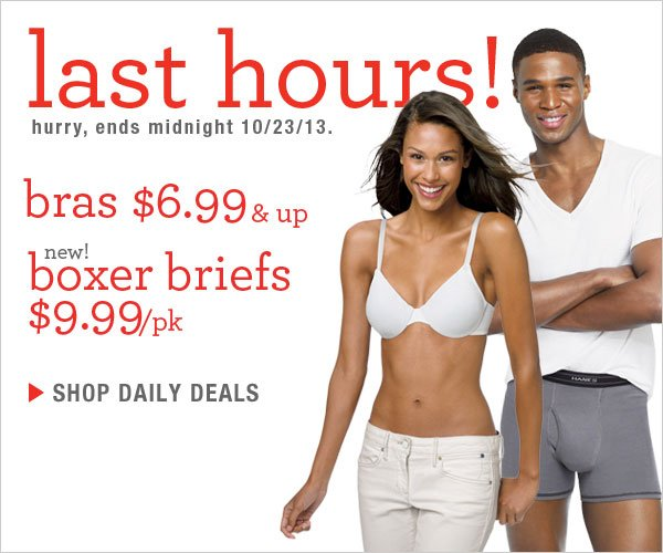 Bras $6.99 & up and X-Temp Boxer Briefs $9.99/pk