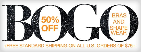 Buy 1, Get 1 50% Off On Bras and Shapewear Plus Free Standard Shipping on all U.S. orders of $75