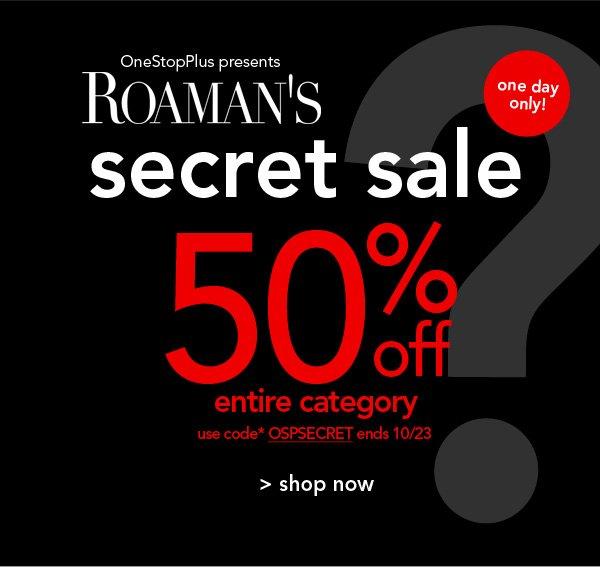 Shop Roaman's Secret Sale