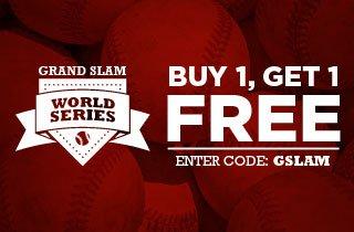 Click to buy Grand Slam BOGO items