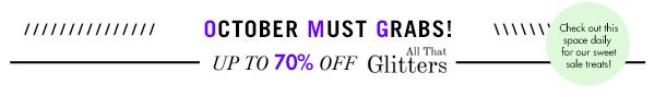 All that glitters up to 70% off