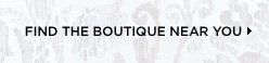 Find The Boutique Near You
