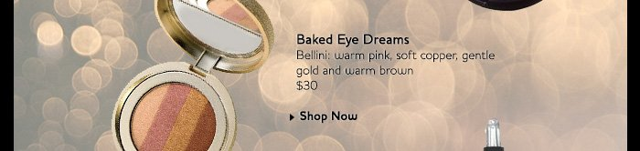 Baked Eye Dreams - Bellini: warm pink, soft copper, gentle gold and warm brown