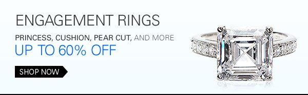 Engagement rings: princess, cushion, pear cut, and more: up to 60% off Shop Now