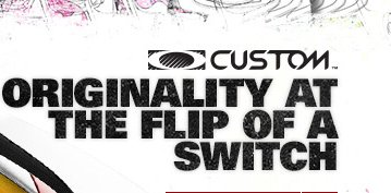 ORIGINALITY AT THE FLIP OF A SWITCH