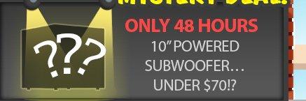"10"" powered subwoofer .. under 70usd!?"
