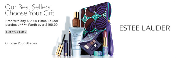 Our Best Sellers Choose Your Gift. Free  with any $35 Estée Lauder purchase**** Get your gift.