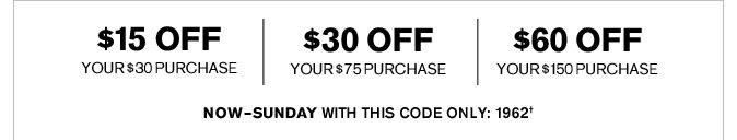 Receive $60 Off Your $150 Purchase