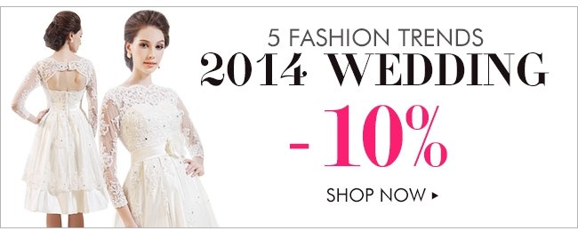 5 FASHION TRENDS 2014 WEDDING -10%