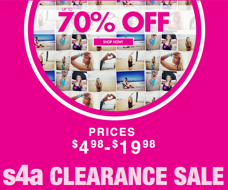 s4a Clearance Sale: up to 70% off. Prices $4.98 - $19.98 - shop now
