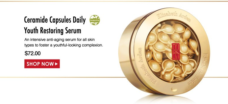 Paraben-Free Elizabeth Arden Ceramide Capsules Daily Youth Restoring Serum  An intensive anti-aging serum for all skin types to foster a youthful-looking complexion.  $72.00 Shop Now>>