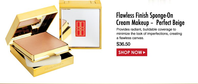 Elizabeth Arden Flawless Finish Sponge-On Cream Makeup –  Perfect Beige Provides radiant, buildable coverage to minimize the look of imperfections, creating a flawless canvas. $36.50 Shop Now>>