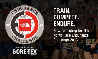 ENDURANCE CHALLENGE 2013 - TRAIN. COMPLETE. ENDURE. - Now recruiting for The North Face Endurance Challenge 2013.