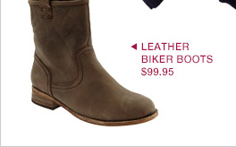 LEATHER BIKER BOOTS $99.95
