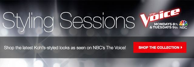STYLING SESSIONS: Shop the latest Kohl's-styled looks as seen on NBC's The Voice! SHOP THE COLLECTION