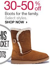 30-50% off Boots for the family. Select styles. Shop now.