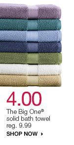 $4.00 The Big One solid bath towel reg. $9.99. Shop now.