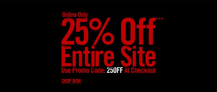 ONLINE ONLY - 25% OFF*** ENTIRE SITE - SHOP NOW