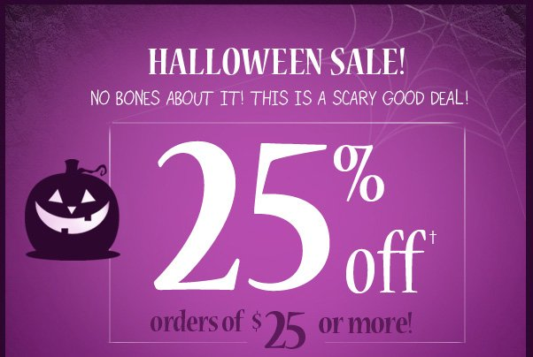 25% Off $25 - No Bones About It!