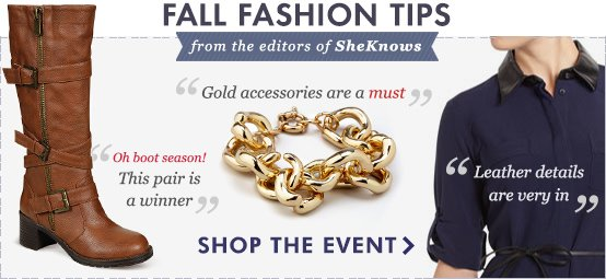 SheKnows Fashion Tips! Shop the event.