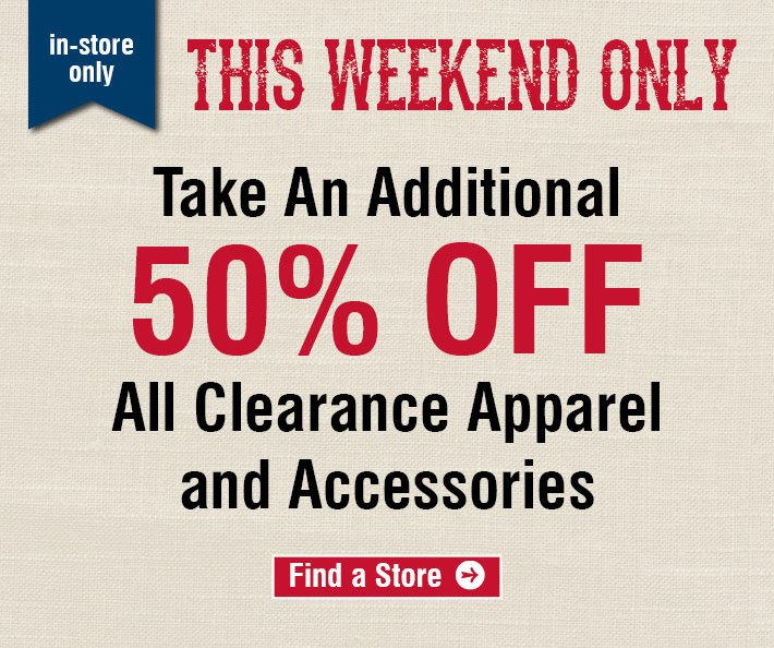 This Weekend Only - Additional 50% Off All Clearance