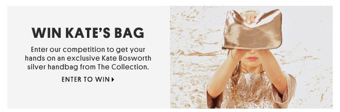 WIN KATE'S BAG - ENTER TO WIN
