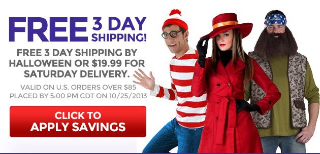 Free 3 Day Shipping by Halloween or $19.99 for Saturday Delivery