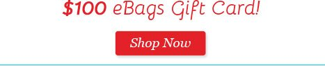 Time to Start Your Holiday Wishlist! 20% Off 1 item plus a chance to win $100 eBags Gift Card! Shop Now.