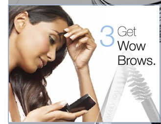 3. Get Wow Brows.