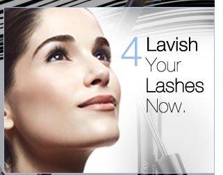 4. Lavish Your Lashes Now.