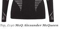 Top, £140 McQ Alexander McQueen