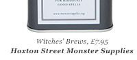 Witches' Brews, £7.95 Hoxton Street Monster Supplies