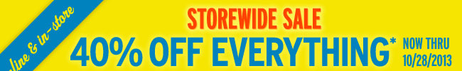 40% off storewide