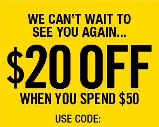 $20 OFF $50 - USE CODE: