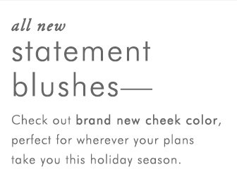 All New Statement Blushes