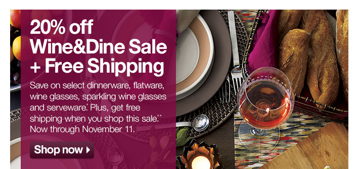 20% off Wine&Dine Sale + Free Shipping