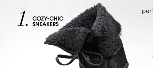 1. COZY–CHIC SNEAKERS
