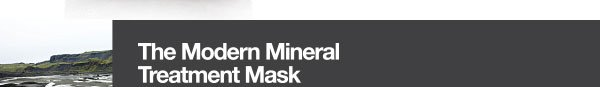 The Modern Mineral Treatment Mask